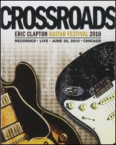 Film Eric Clapton. Crossroads Guitar Festival 2010