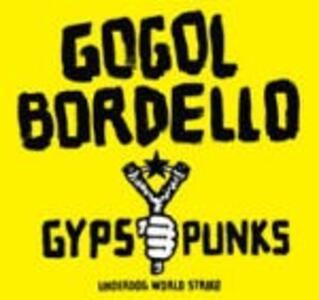 Gypsy Punks - Vinile LP di Gogol Bordello