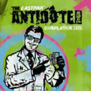 The Eastpack Antidote Compilation 2006 - CD Audio