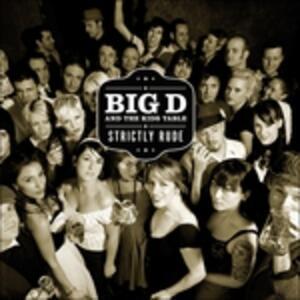 Strictly Rude - Vinile LP di Big D,Kids Table