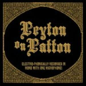 Peyton on Patton - CD Audio di Reverend Peyton's Big Damn Band
