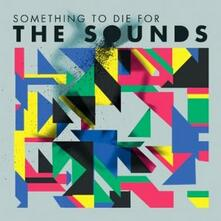 Something to Die for (Limited Edition + T-Shirt) - CD Audio di Sounds