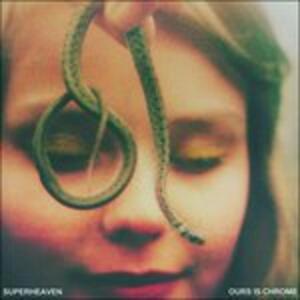 Ours Is Chrome - Vinile LP di Superheaven