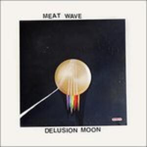 Delusion Moon - Vinile LP di Meat Wave