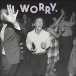 Worry - Vinile LP di Jeff Rosenstock