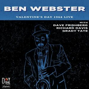 Valentine's Day 1964 Live! -Live- - CD Audio di Ben Webster