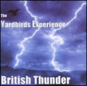 British Thunder - CD Audio di Yardbirds Experience