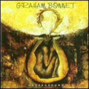 Underground - CD Audio di Graham Bonnet