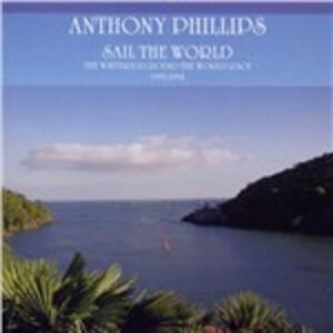 Sail the World - CD Audio di Anthony Phillips