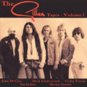 The Gillan Tapes vol.1 - CD Audio di Ian Gillan