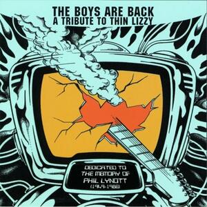 The Boys Are Back. A Tribute to Thin Lizzy - CD Audio