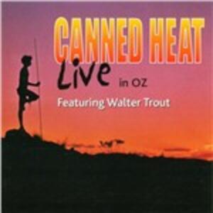 Live in Oz - CD Audio di Canned Heat
