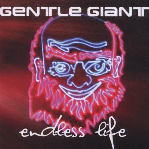 Endless Life - CD Audio di Gentle Giant