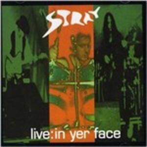 Live in Yer Face - CD Audio di Stray