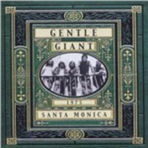 Santa Monica Freeway - CD Audio di Gentle Giant