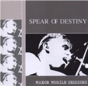 Manor Mobile Sessions - CD Audio di Spear of Destiny