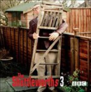 Shuttleworth Series 3 - CD Audio di John Shuttleworth