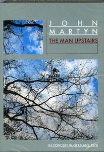 Film John Martyn. The Man Upstairs (1978)