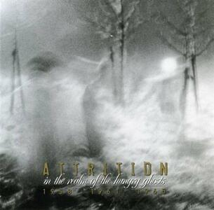 In The Realm Of The Hungry Ghosts - CD Audio di Attrition