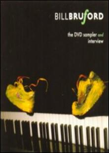 Bill Bruford. Sampler and Interview - DVD