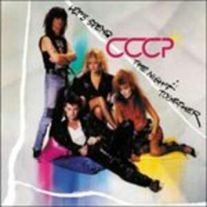 Let's Spend the Night Together - CD Audio di CCCP