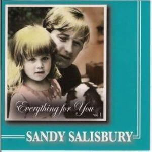 Everything For You Vol 1 - CD Audio di Sandy Salisbury