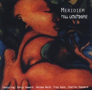 Full Catastrophe - CD Audio di Meridiem