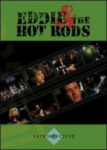 Film Eddie & The Hot Rods. Introspective