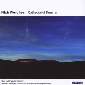 Cathedral of Dreams - CD Audio di Nick Fletcher