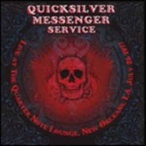 Live at the Quarter Note Lounge New Orleans 1977 - CD Audio di Quicksilver Messenger Service