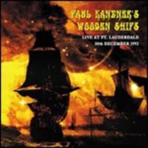 Live at Ft. Lauderdale 1992 - CD Audio di Paul Kantner's Wooden Ships
