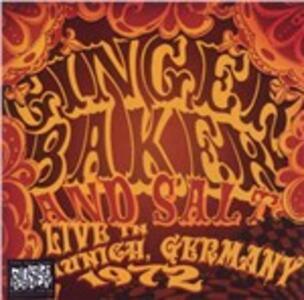 Live in Munich Germany 1972 - CD Audio di Ginger Baker,Salt