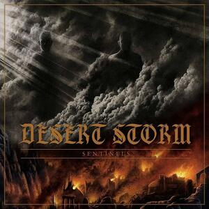 Sentinels - CD Audio di Desert Storm