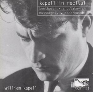 Kapell in Recital - CD Audio di William Kapell