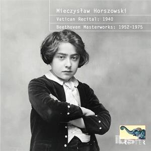 Vatican Recital 1940 - CD Audio di Mieczyslaw Horszowski