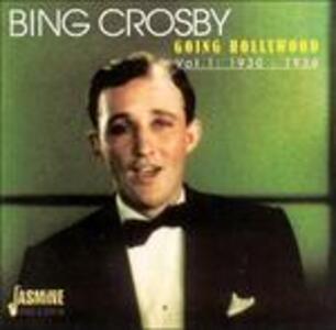 Going Hollywood vol.1 - CD Audio di Bing Crosby