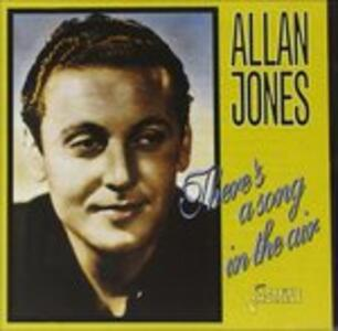 There'S A Song In The Air - CD Audio di Allan Jones