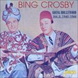 Going Hollywood vol.3 - CD Audio di Bing Crosby