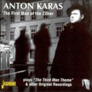 The First Man of the Zither - CD Audio di Anton Karas