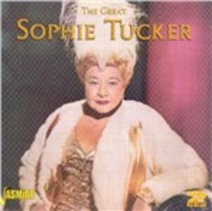 Great Sophie Tucker - CD Audio di Sophie Tucker