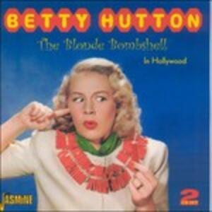 Blonde Bombshell-In Holly - CD Audio di Betty Hutton