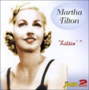 Liltin - CD Audio di Martha Tilton