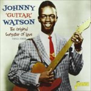 Original Gangster of - CD Audio di Johnny Guitar Watson