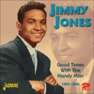 Good Times with the Handy Man - CD Audio di Jimmy Jones