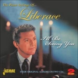 I'll Be Seeing You - CD Audio di Liberace