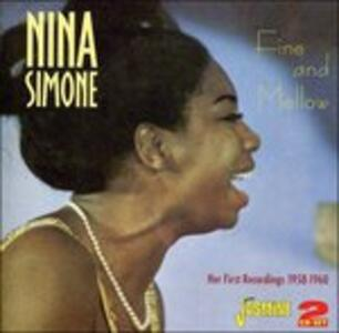 Fine And Mellow. Her First Recordings 1958-1960 - CD Audio di Nina Simone