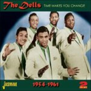 Time Makes You Change - CD Audio di Dells