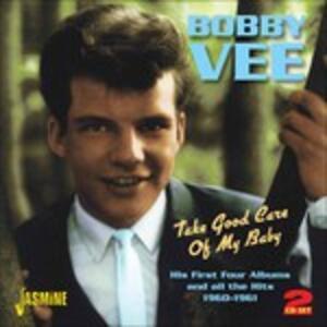 Take Good Care of My Baby - CD Audio di Bobby Vee