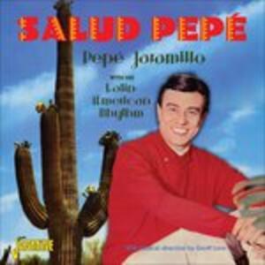 Salud Pepe - CD Audio di Pepe Jaramillo