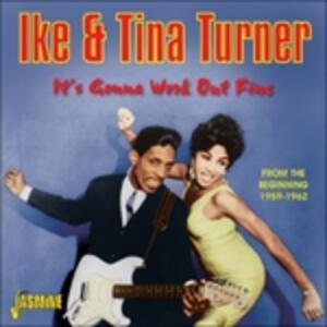 It's Gonna Work Out Fine - CD Audio di Tina Turner,Ike Turner